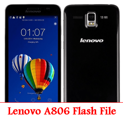Lenovo A806 Rom Firmware Flash File 100% Tested