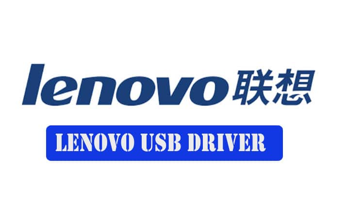 Lenovo USB Driver Official (All Models) Download