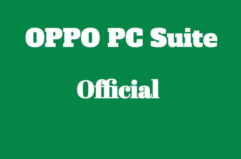 OPPO PC Suite Latest Version Official (Updated) 2020