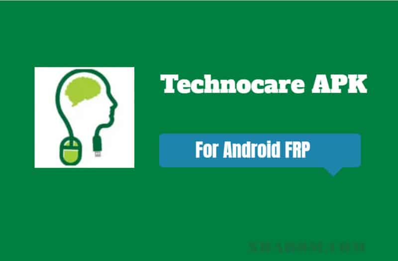 Technocare APK Latest | All Android FRP Bypass Tricks