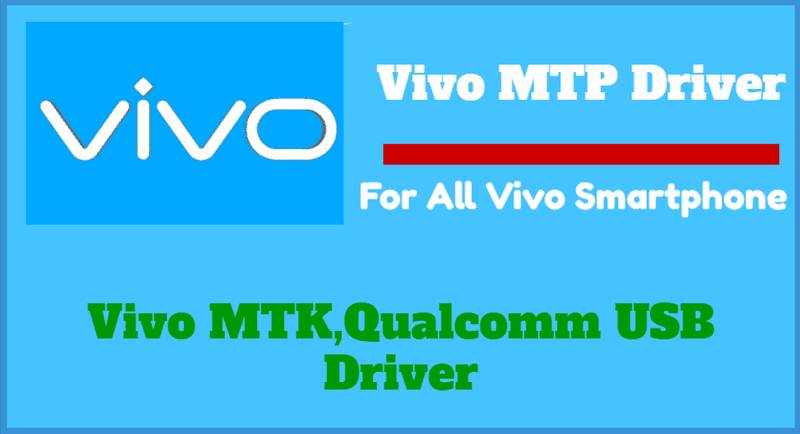 Vivo MTK Driver Download | Best Vivo MTP Driver Updated 2021