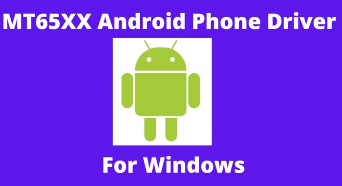 MT65XX Android Phone Driver