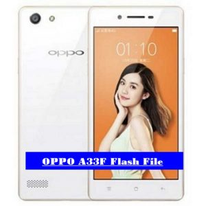 OPPO A33F Flash File