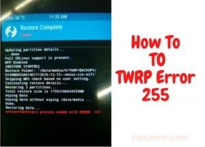 TWRP Error 255