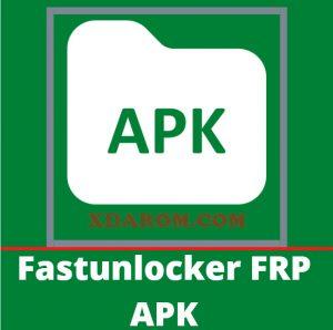 Fast Unlocker FRP Bypass APK