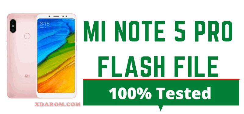 Mi Note 5 Pro Flash File