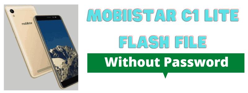 Mobiistar C1 Lite Flash File