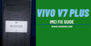 Vivo V7 Plus IMEI Repair