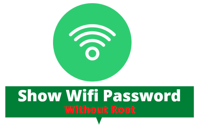 Show Saved Wifi Password Without Root Android