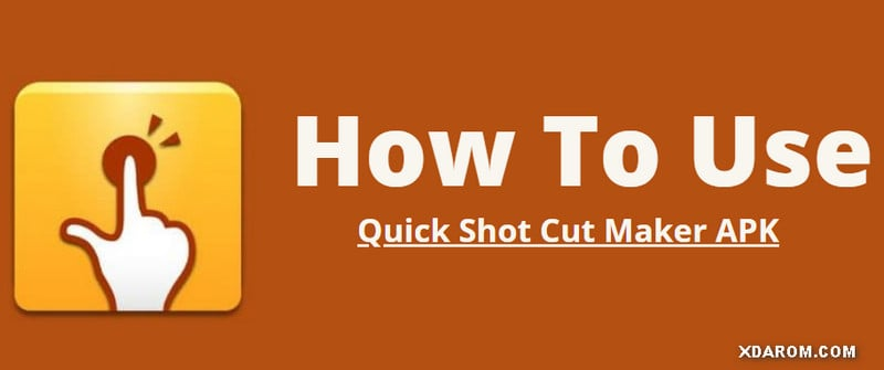 How to Use Quick Shortcut Maker APK 2.0 To Bypass FRP
