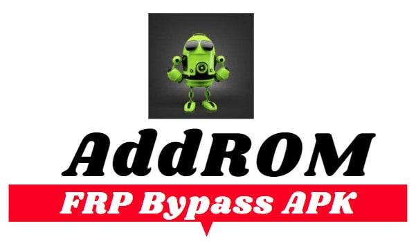 Addrom FRP Bypass APK