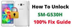 How to Unlock Samsung SM-G530T